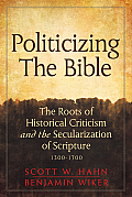 Politicizing the Bible The Roots...
