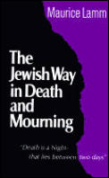 Jewish Way in Death and Mourning (69 - Old Edition)