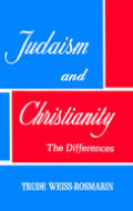 Judaism & Christianity The Differences