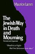 Jewish Way In Death & Mourning