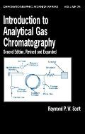 Introduction to Analytical Gas Chromatography, Second Edition, Revised and Expanded