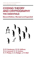 Coding Theory & Cryptography The Ess 2nd Edition