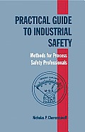 Practical Guide To Industrial Safety (01 Edition)