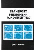 Transport Phenomena Fundamentals (01 - Old Edition)