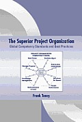 The Superior Project Organization: Global Competency Standards and Best Practices