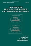 Statistics, Textbooks and Monographs #165: Handbook of Applied Econometrics and Statistical Inference