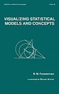 Statistics, Textbooks and Monographs #166: Visualizing Statistical Models and Concepts