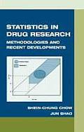 Statistics in Drug Research: Methodologies and Recent Developments