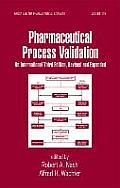 Pharmaceutical Process Validation An International Third Edition