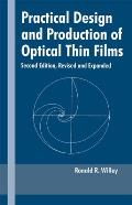Practical Design & Production of Optical Thin Films Second Edition