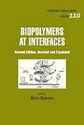 Surfactant Science Series #110: Biopolymers at Interfaces, Second Edition,