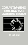 Computer-Aided Kinetics for Machine Design