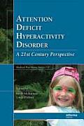 Attention Deficit Hyperactivity Disorder: Concepts, Controversies, New Directions