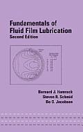 Fundamentals of Fluid Film Lubrication 2nd Edition