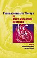 Pharmacoinvasive therapy in acute myocardial infarction