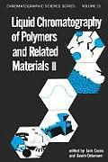 Liquid Chromatography of Polymers & Related Materials II