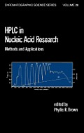 HPLC in Nucleic Acid Research: Methods and Applications