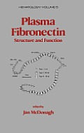 Plasma Fibronectin: Structure and Functions