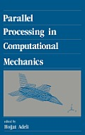 Parallel Processing in Computational Mechanics ND Edition,