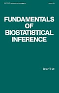 Lecture Notes in Pure and Applied Mathematics #124: Fundamentals of Biostatistical Inference