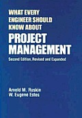 Environmental Science and Pollution Control Series #33: What Every Engineer Should Know about Project Management, Second Edition,