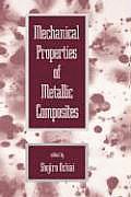 Mechanical Properties of Metallic Composites