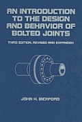 An Introduction to the Design and Behavior of Bolted Joints