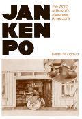 Jan Ken Po: The World of Hawaii's Japanese Americans