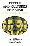 People & Cultures of Hawaii A Psychocultural Profile