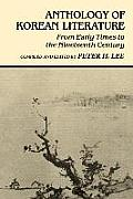 Anthology of Korean Literature: From Early Times to Nineteenth Century (UNESCO Collection of Representative Works: European) Cover