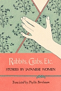 Rabbits, Crabs, Etc.: Stories by Japanese Women