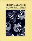 Learn Japanese: New College Text; Volume 1