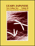 Learn Japanese New College Text Volume 2
