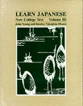Learn Japanese New College Text Volume 3