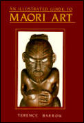 An Illustrated Guide to Maori Art