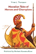 Hawaiian Tales of Heroes and Champions (Kolowalu Books)