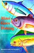Maui Goes Fishing