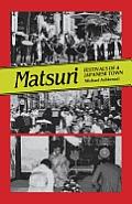 Matsuri: Fetivals of a Japanese Town