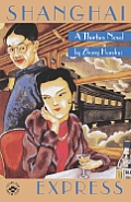 Shanghai Express: A Thirties Novel (Fiction from Modern China) Cover