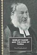 Shirley Baker and the King of Tonga (Pasifika Library)