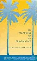 Six Measures Of JSL Pragmatics
