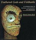 Feathered Gods and Fishhooks: An Introduction to Hawaiian Archaeology and Prehistory