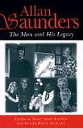 Allan Saunders: The Man and His Legacy (Latitude 20 Books)