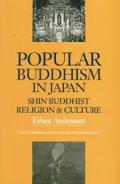 Popular Buddhism in Japan: Shin Buddhist Religion and Culture (Latitude 20 Books)