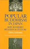Popular Buddhism in Japan: Shin Buddhist Religion and Culture (Latitude 20 Books) Cover