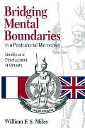 Bridging Mental Boundaries in a Postcolonial Microcosm Identity & Development in Vanuatu