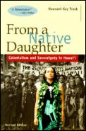 From a Native Daughter: Colonialism and Sovereignty in Hawaii (Latitude 20 Books)