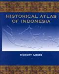 Historical Atlas Of Indonesia