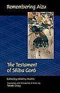 Remembering Aizu: The Testament of Shiba Goreo