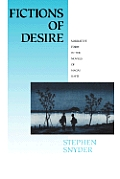 Fictions Of Desire Narrative Form In The